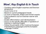 wow key english in touch