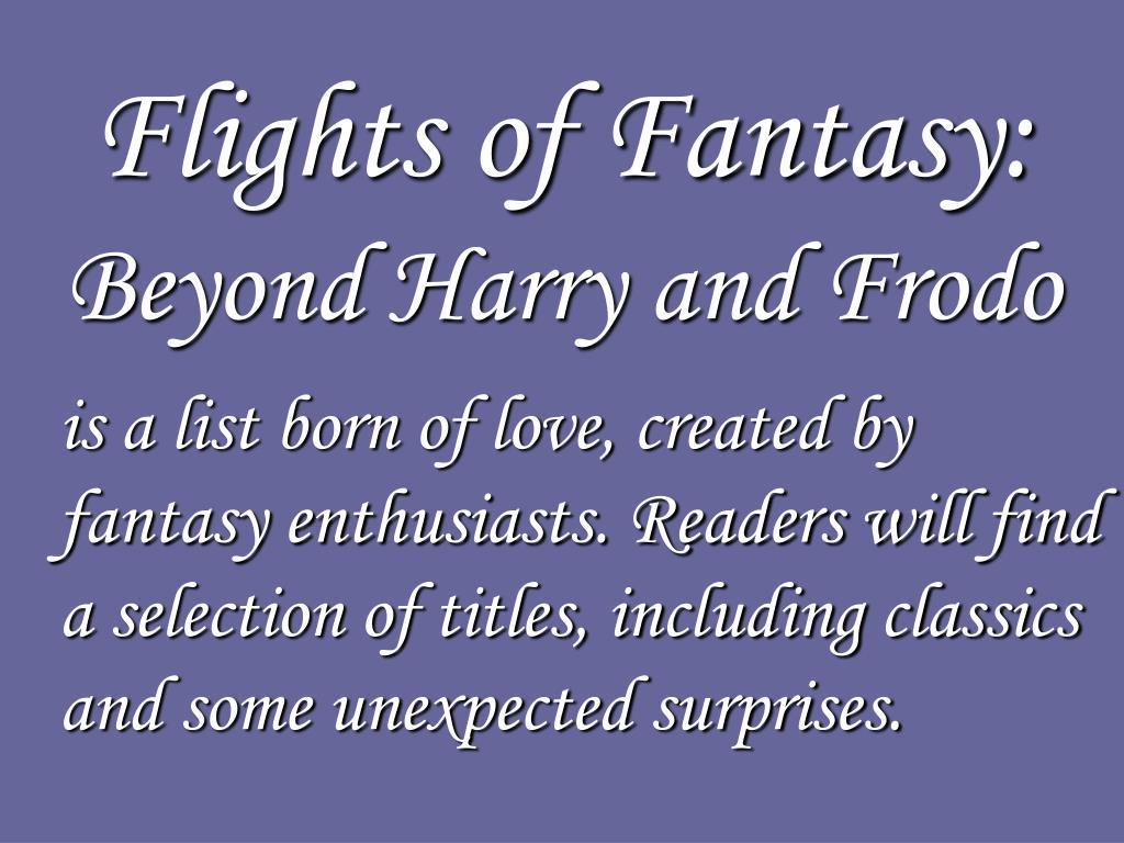 Flights of Fantasy: