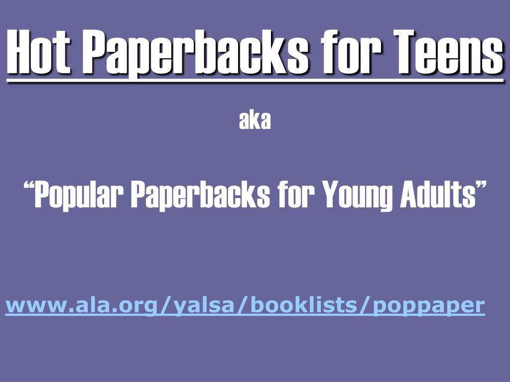 Hot Paperbacks for Teens