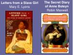 letters from a slave girl mary e lyons