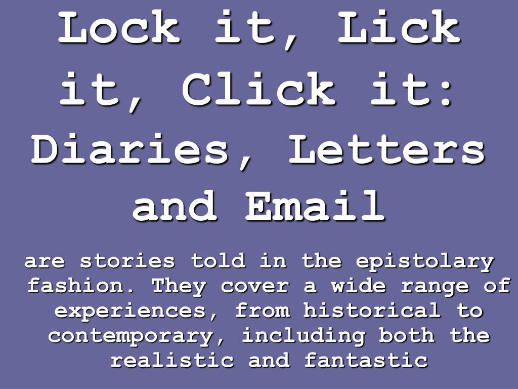 Lock it, Lick it, Click it: