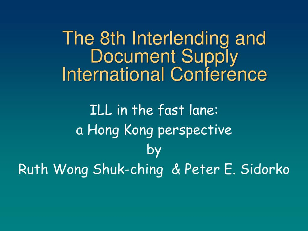 the 8th interlending and document supply international conference l.