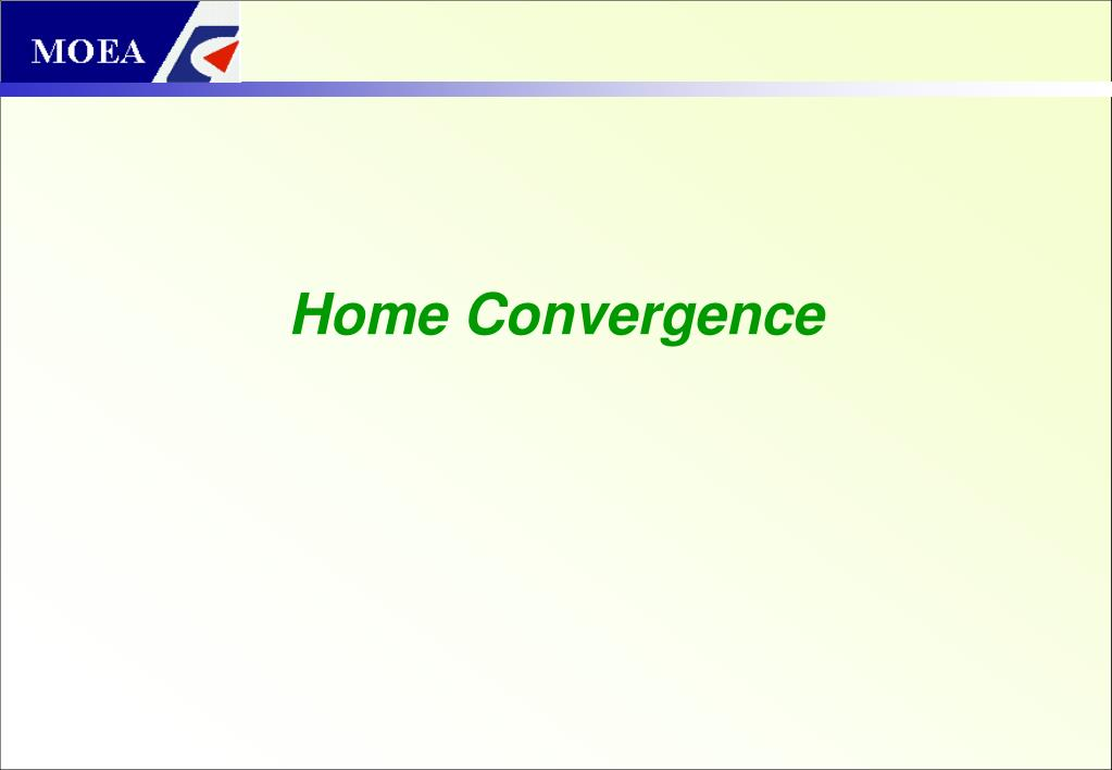 Home Convergence