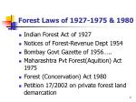 forest laws of 1927 1975 1980