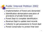 public interest petition 2002