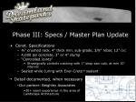 phase iii specs master plan update