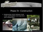 phase iv construction
