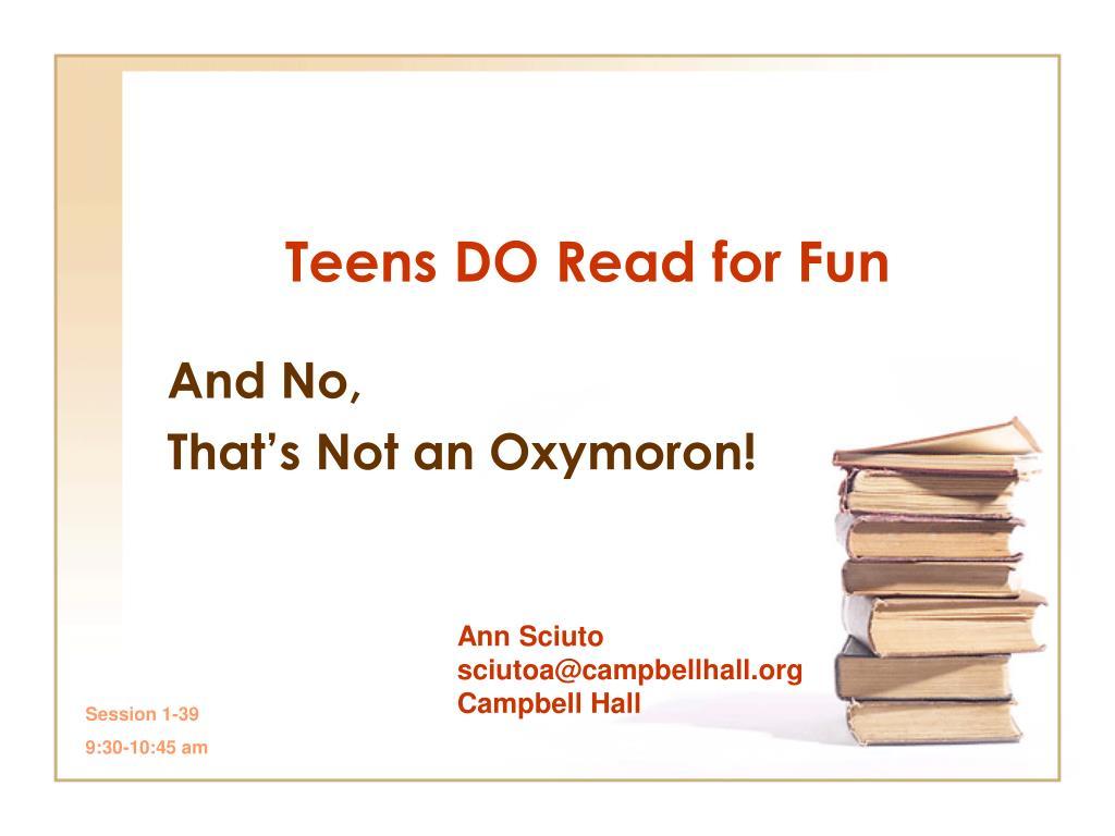 teens do read for fun l.