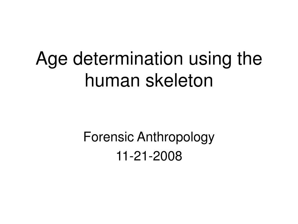 age determination using the human skeleton l.