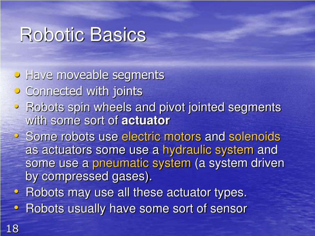 Robotic Basics