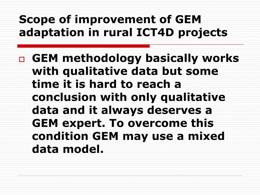 Scope of improvement of GEM adaptation in rural ICT4D projects