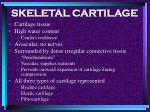skeletal cartilage