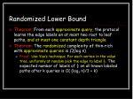 randomized lower bound