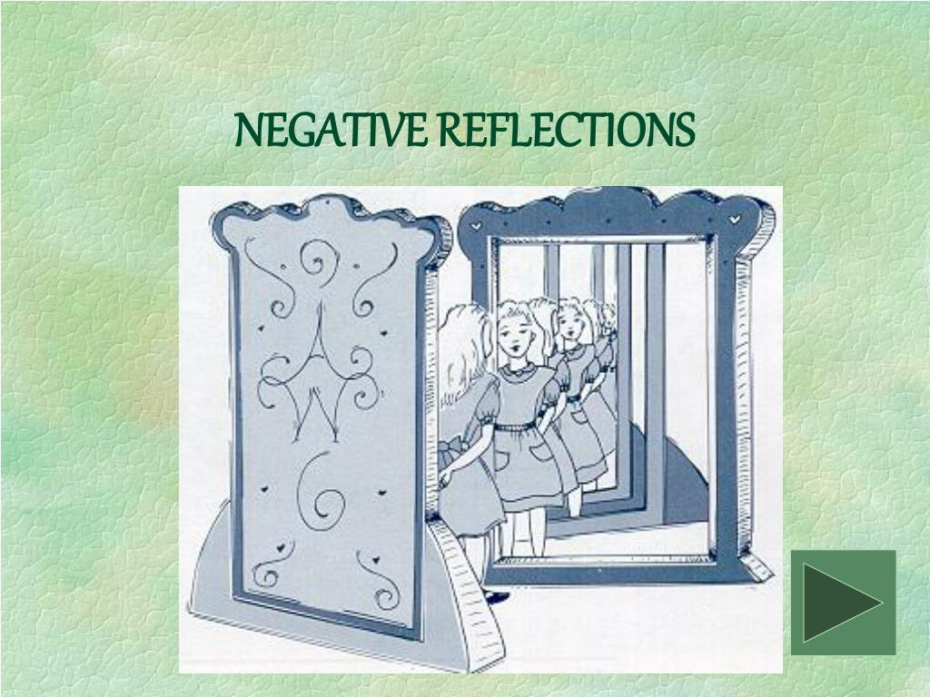 NEGATIVE REFLECTIONS
