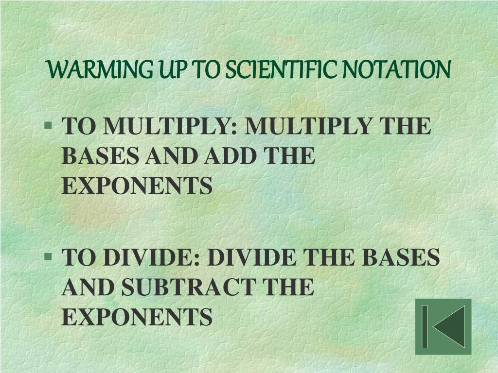 WARMING UP TO SCIENTIFIC NOTATION