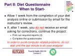 part ii diet questionnaire when to start