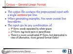 corpus general linear format