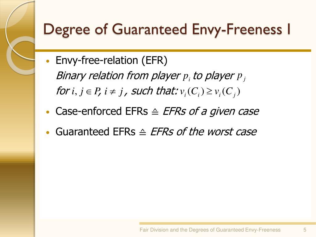 Degree of Guaranteed Envy-Freeness I