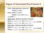 degree of guaranteed envy freeness ii