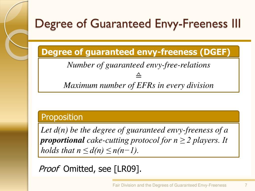 Degree of Guaranteed Envy-Freeness III