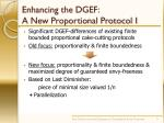 enhancing the dgef a new proportional protocol i