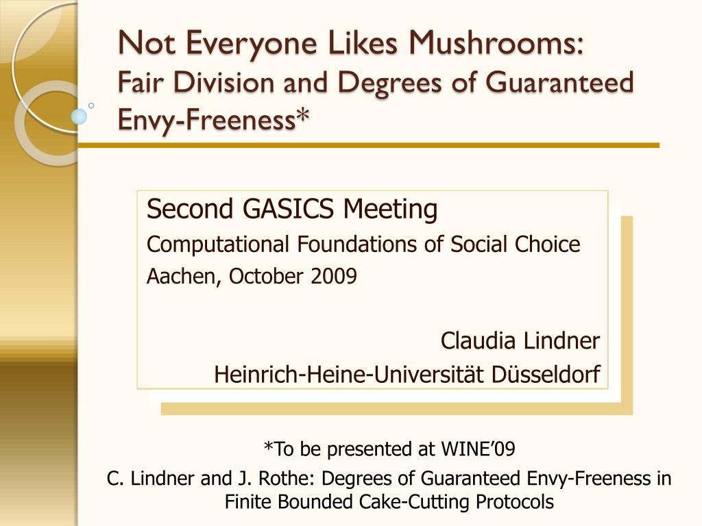 Not Everyone Likes Mushrooms: