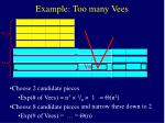 example too many vees70