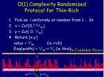 o 1 complexity randomized protocol for thin rich