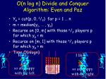 o n log n divide and conquer algorithm even and paz15