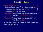 thin rich game52