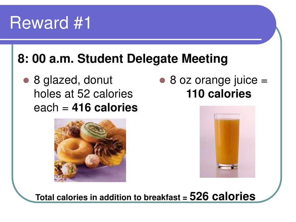 8 glazed, donut holes at 52 calories each =