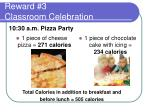 reward 3 classroom celebration