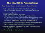 the iya 2009 preparations