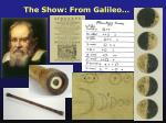 the show from galileo