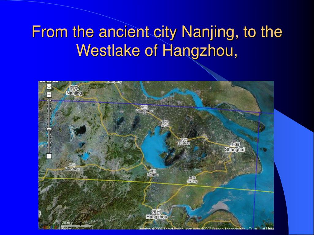 From the ancient city Nanjing, to the Westlake of Hangzhou,
