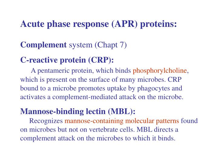 Acute phase response (APR) proteins: