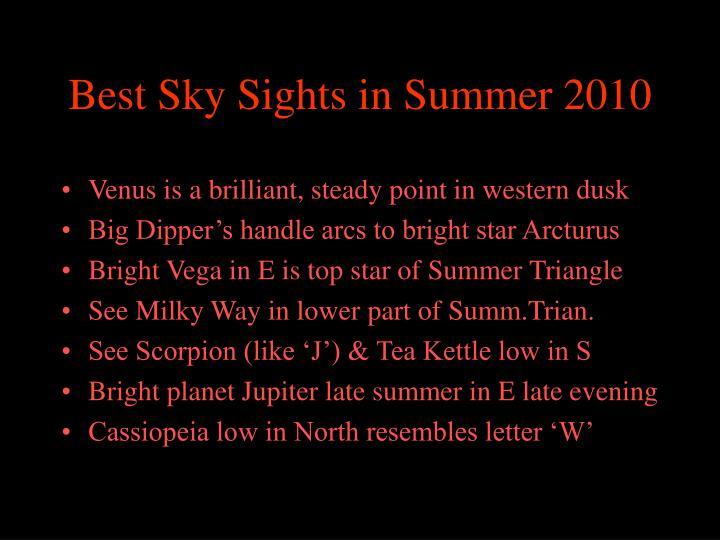 Best sky sights in summer 2010