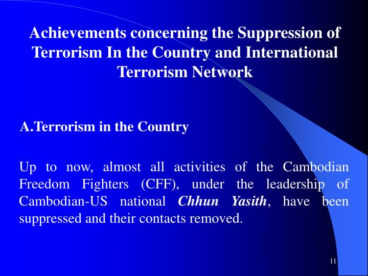 Achievements concerning the Suppression of Terrorism In the Country and International Terrorism Network
