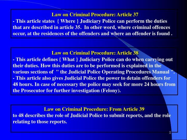 Law on Criminal Procedure: Article 37