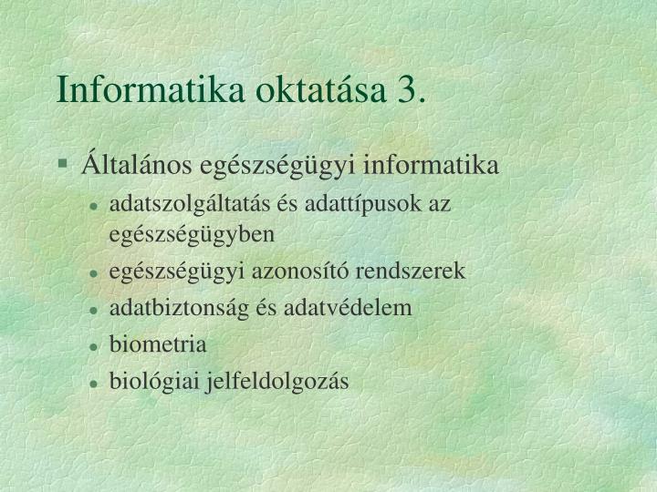 Informatika oktatása 3.