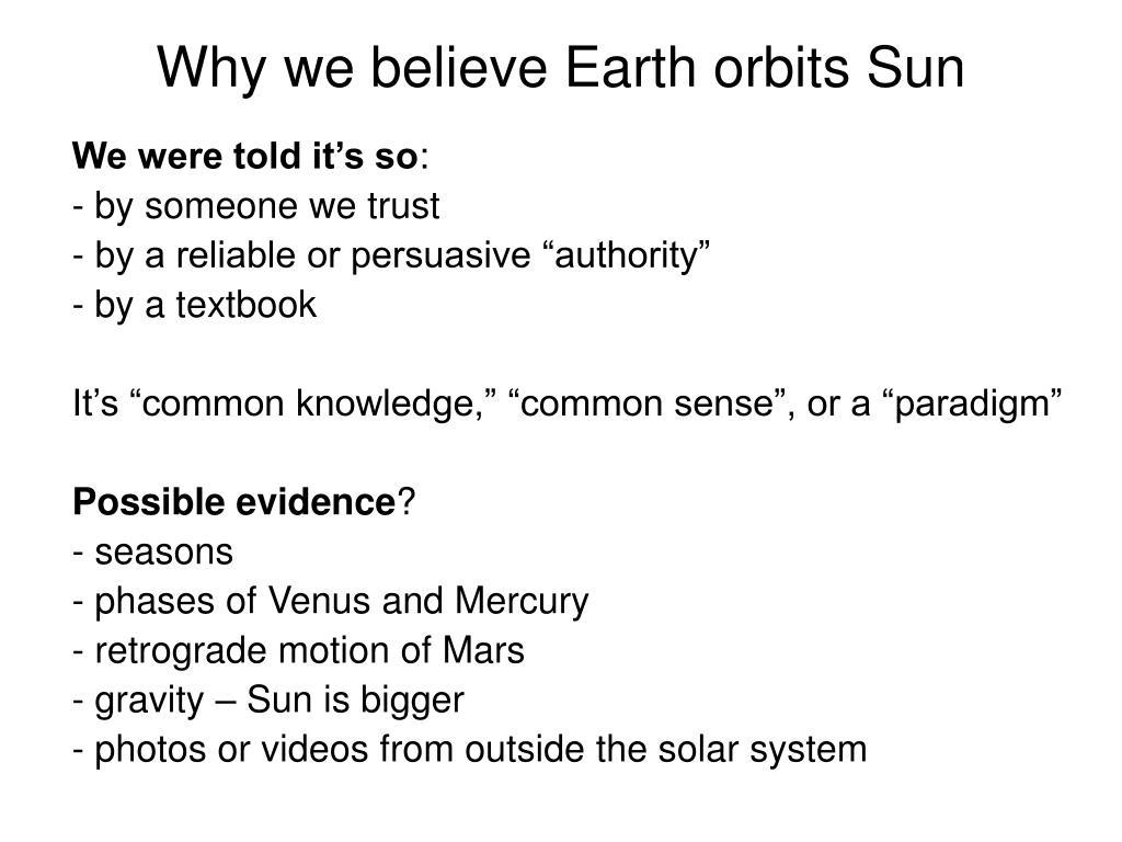 Why we believe Earth orbits Sun