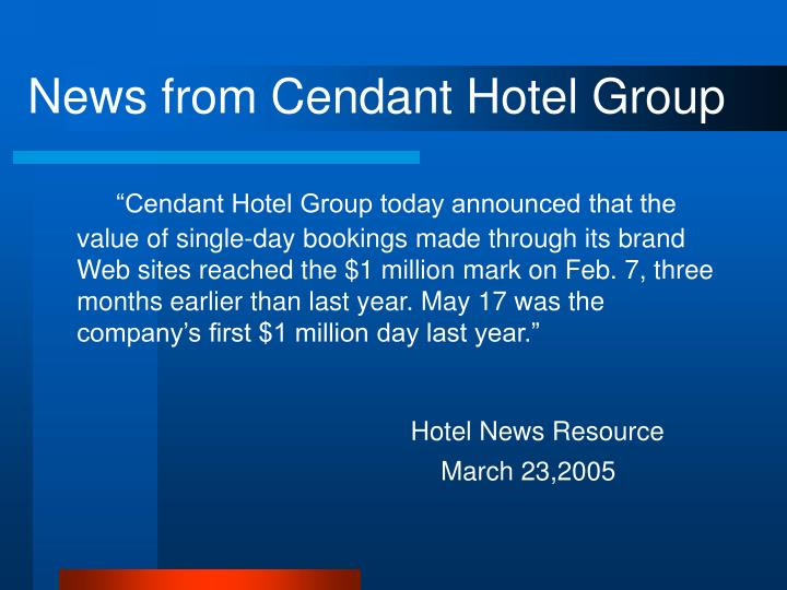News from Cendant Hotel Group