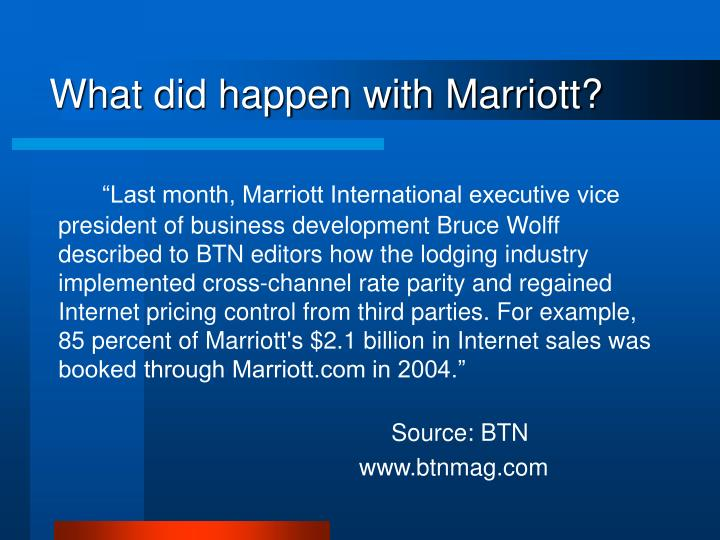 What did happen with Marriott?