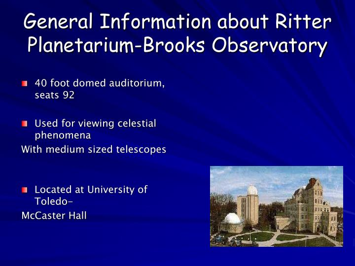 general information about ritter planetarium brooks observatory n.