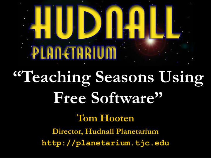 Teaching seasons using free software