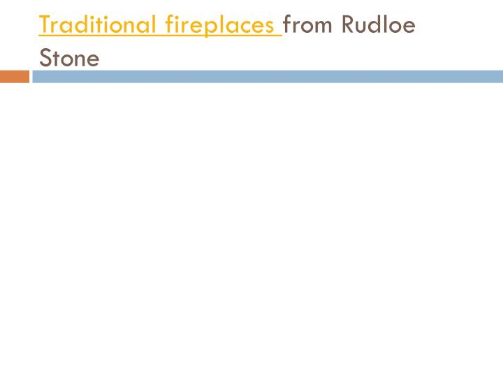Traditional fireplaces from rudloe stone