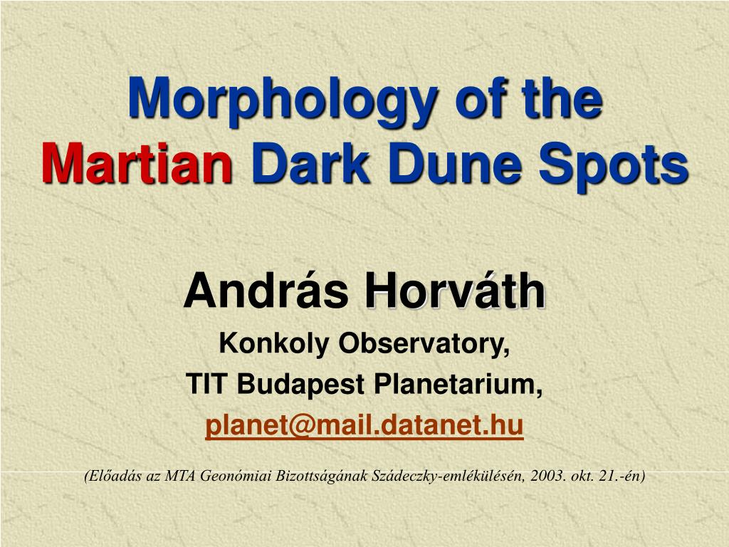 morphology of the m ar tian dark dune spots l.
