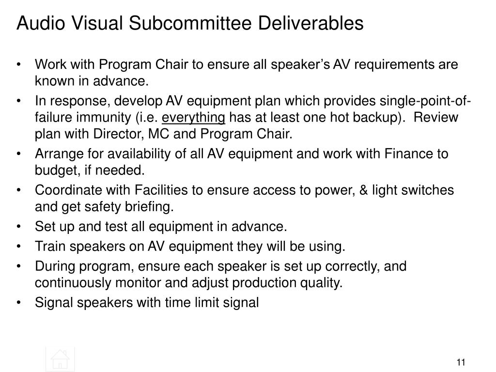Audio Visual Subcommittee Deliverables