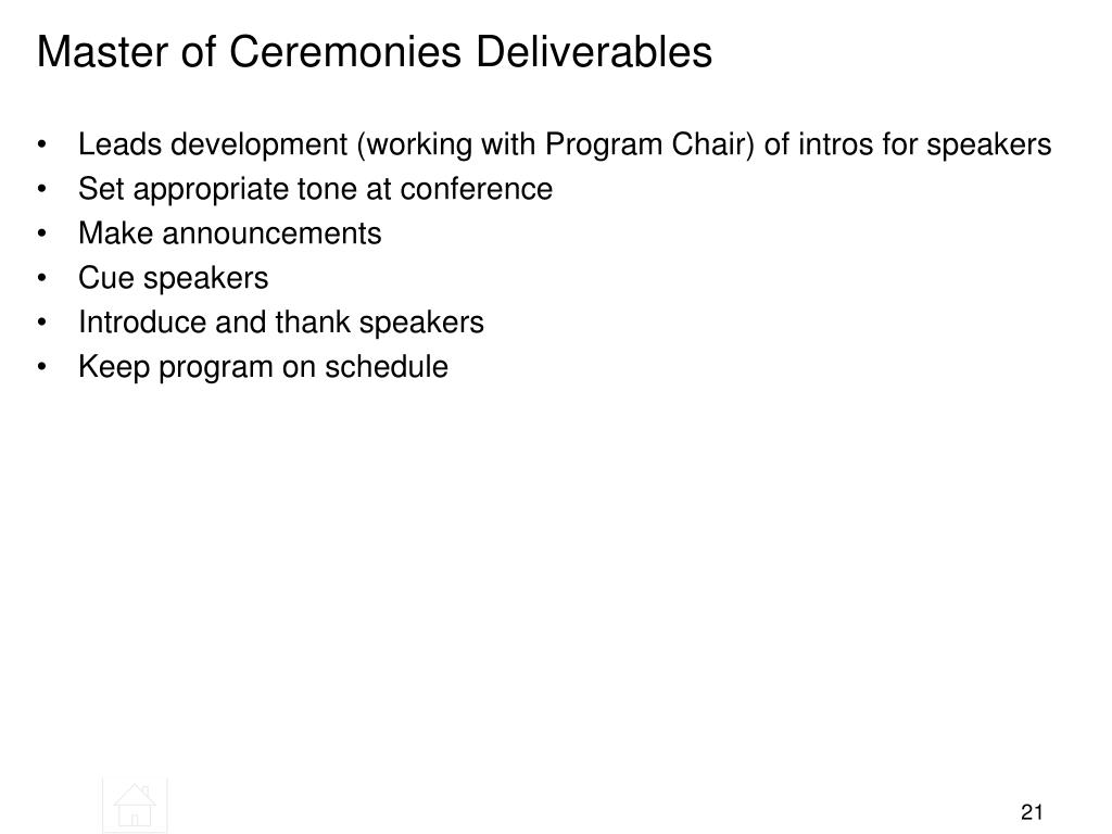 Master of Ceremonies Deliverables