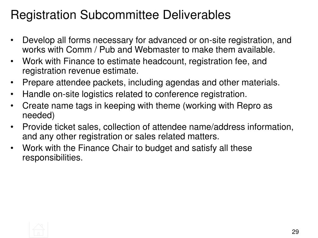 Registration Subcommittee Deliverables